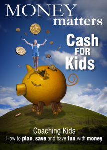 Money Matters - Cash for Kids